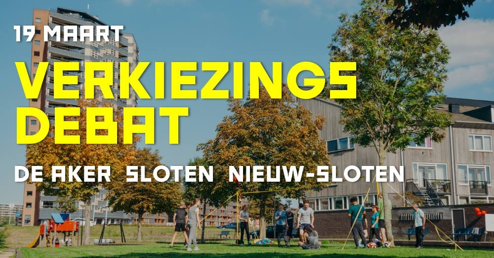 Verkiezingsdebat De Aker, Sloten, Nieuw-Sloten
